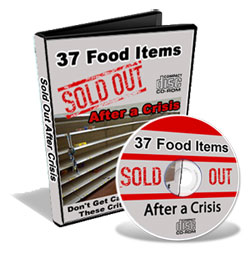 Discover the 37 items that will fly off the shelf first when a crisis developes